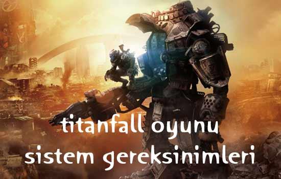 titanfall sistem gereksinimleri